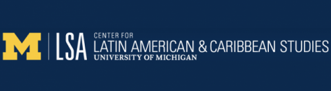 Search Results Web Result with Site Links  Center for Latin American and Caribbean Studies | U-M LSA