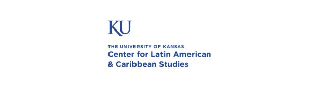 University of Kansas | Center for Latin American and Caribbean Studies