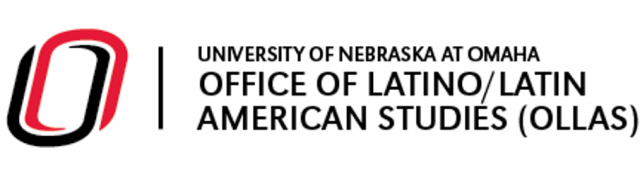 University of Nebraska Omaha - Office of Latino/Latin American Studies (OLLAS)