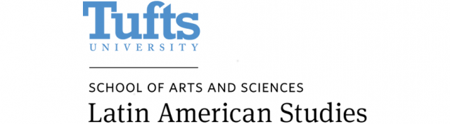Tufts University | School of Arts and Sciences | Latin American Studies
