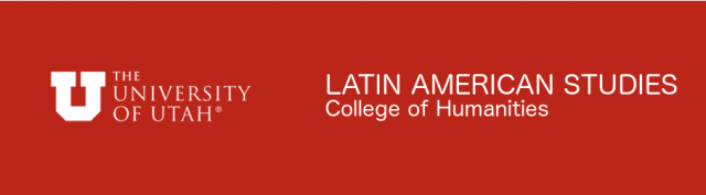 University of Utah - Center for Latin American Studies